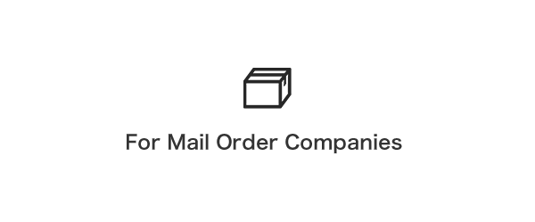 For Mail Order Companies